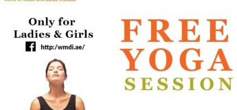 Free Yoga Sessions for Ladies and Girls @ World of Music and Dance