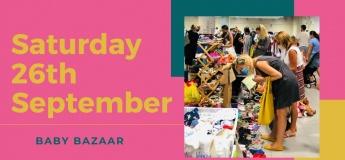 Baby Bazaar - Saturday 26th September