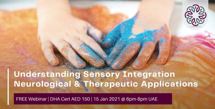 Understanding Sensory Integration - Neurological and Therapeutic Applications