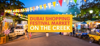 Dubai Shopping Festival Market On The Creek