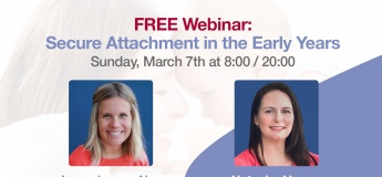 Free Webinar: Secure Attachment in the Early Years