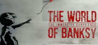 The World of Bansky Exhibition
