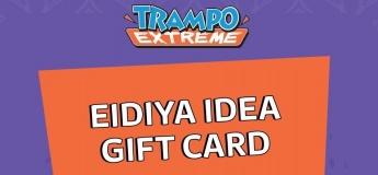 Eidiya Idea Gift Card from Trampo Extreme