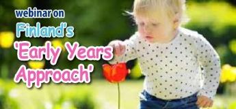 Webinar on Finland's 'Early Years Approach'