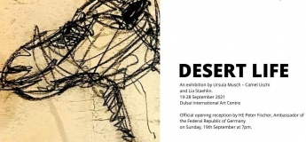 Deset Life - an exhibition by Ursula Musch-Camel Uschi and Lia Staehlin