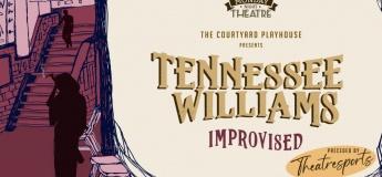 Tennessee Williams Improvised