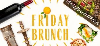Friday Brunch @ Focus Restaurant