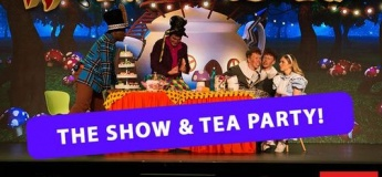 Alice in Wonderland -  The Show & Tea Party