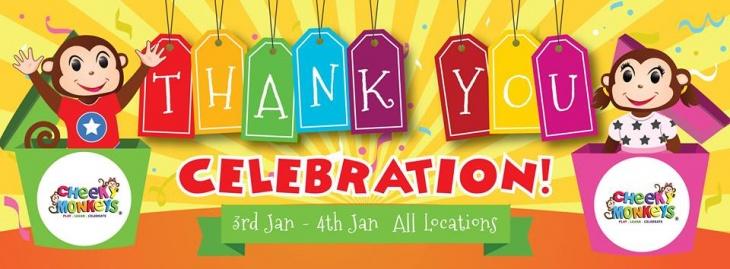 Thank You Celebration! @ Cheeky Monkeys J3 Mall