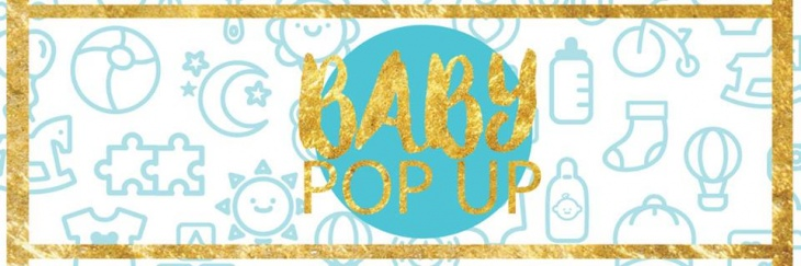 Baby POP UP - For Mothers and Mothers-to-be