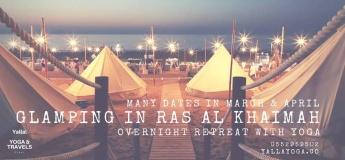 Glamping (=Glamorous Camping) & Yoga in Ras Al Khaimah