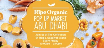 Ripe Organic Pop-up at The Collection St. Regis Abu Dhabi