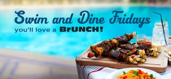 Swim and Dine Friday Brunch