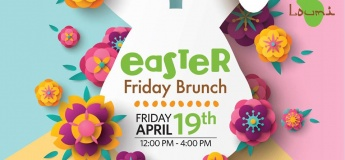Easter Friday Brunch at Loumi