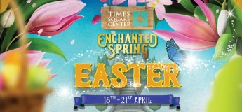 Enchanted Easter @ Times Square Center